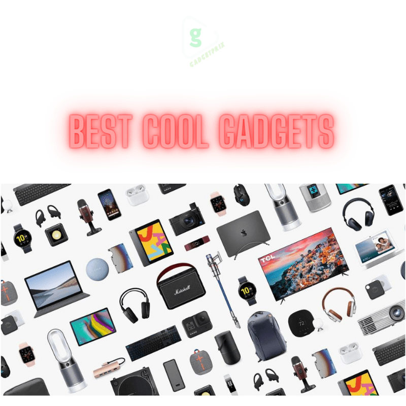 Top 10 Cool Tech gadgets - Features